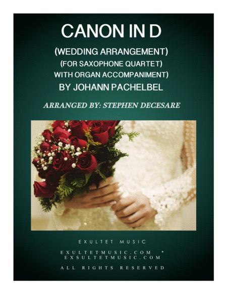 Pachelbel's Canon (Wedding Arrangement for Saxophone Quartet - Organ Accompaniment)