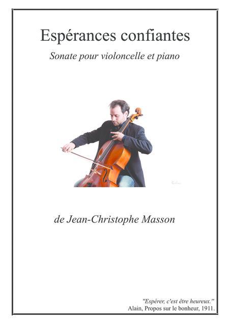 Espérances confiantes --- for cello and piano --- JCM 2013