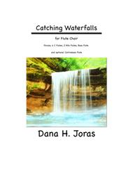 Catching Waterfalls for flute choir