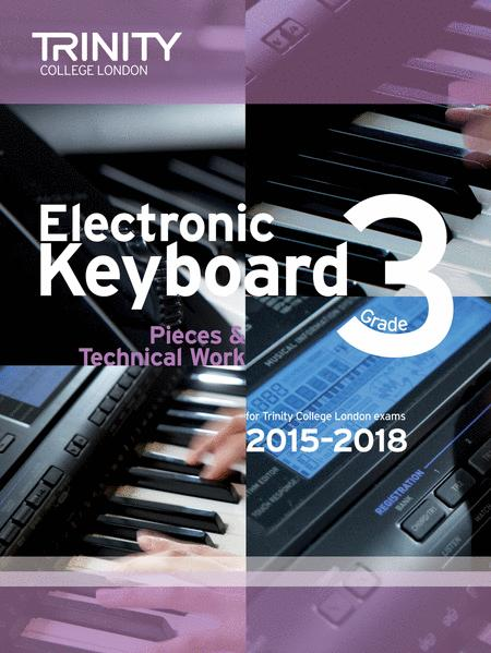 Electronic Keyboard Pieces & Technical Work 2015–2018: Grade 3