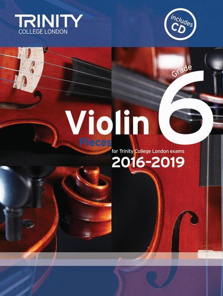 Violin Exam Pieces 2016–2019: Grade 6 (score, part & CD)