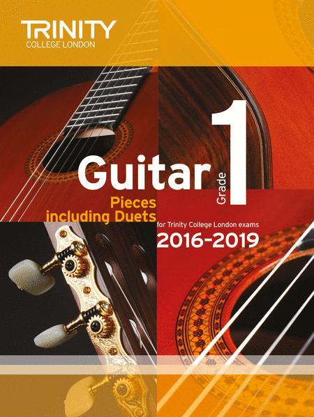 Guitar Exam Pieces 2016-2019: Grade 1