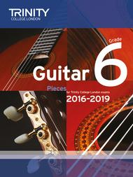 Guitar Exam Pieces 2016–2019: Grade 6