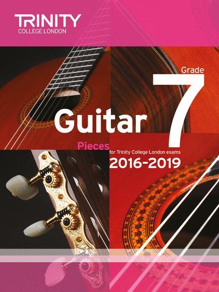 Guitar Exam Pieces 2016–2019: Grade 7