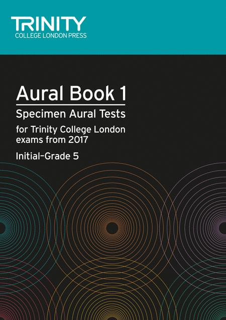 Aural tests book 1 from 2017 (Initial–Grade 5)
