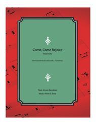 Come, Come Rejoice - original vocal solo with piano accompaniment