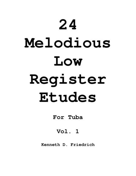 Twenty-Four Melodious Low Register Etudes for Tuba