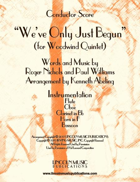 """We've Only Just Begun"" (for Woodwind Quintet)"