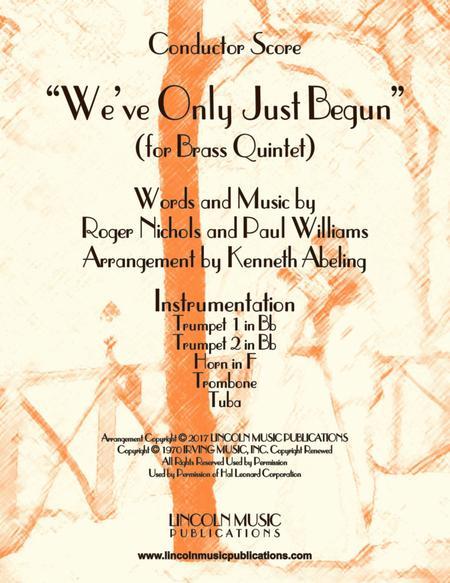 """We've Only Just Begun"" (for Brass Quintet)"