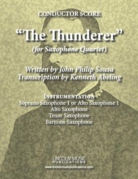 March - The Thunderer (for Saxophone Quartet SATB or AATB)
