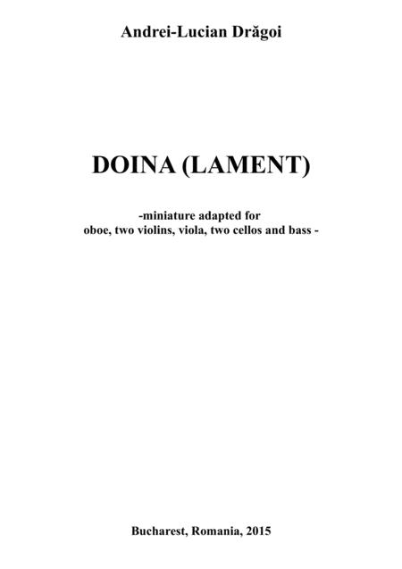 Doina (Lament) (miniature adapted for oboe, two violins, viola, two cellos and bass)