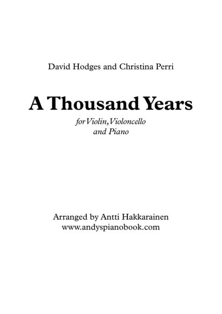 A Thousand Years (Violin, Cello and Piano)