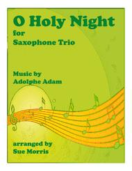O Holy Night for Saxophone Trio