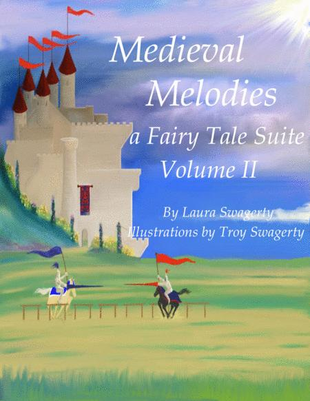 Medieval Melodies a Fairy Tale Suite Volume II