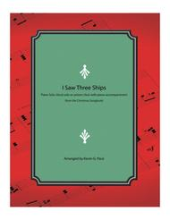 I Saw Three Ships - piano solo, vocal solo or unison choir with piano accompaniment