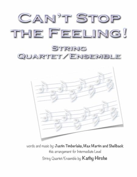 Can't Stop The Feeling! (from TROLLS) - String Quartet/Ensemble