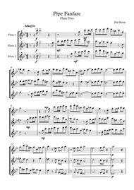 Pipe Fanfare - Flute Trio