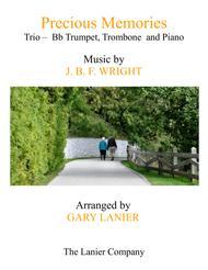 Precious Memories (Trio - Bb Trumpet, Trombone & Piano with Score/Parts)