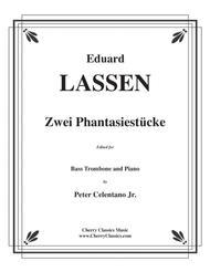Two Fantasies (Zwei Phantasiestücke) for Bass Trombone and Piano