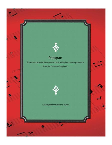 Patapan - piano solo, vocal solo or unison choir with piano accompaniment