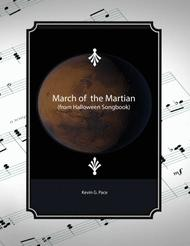March of the Martian - piano solo, vocal solo or unison choir with piano accompaniment.