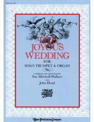 The Joyous Wedding (Classic Selections For Organ and Trumpet)