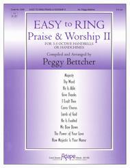 Easy To Ring Praise & Worship Ii