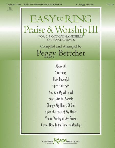 Easy To Ring Praise & Worship Iii