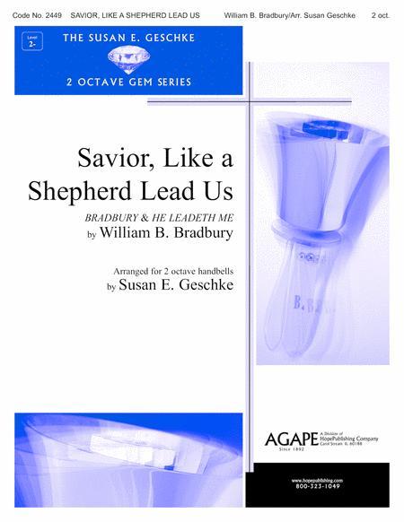 Savior, Like A Shepherd Lead Us