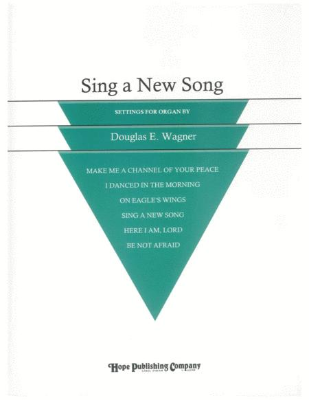 Sing A New Song (For Organ)