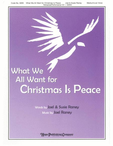 What We All Want for Christmas is Peace