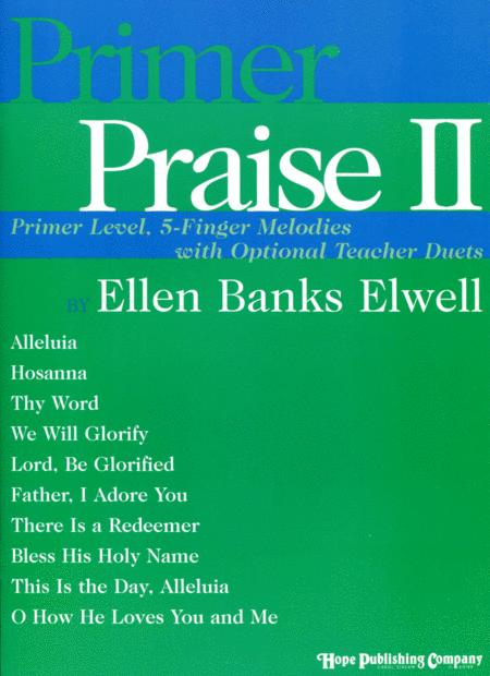 Primer Praise II