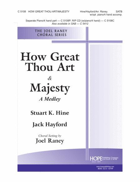 How Great Thou Art & Majesty