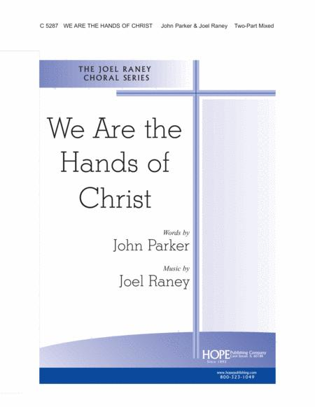 We Are the Hands of Christ