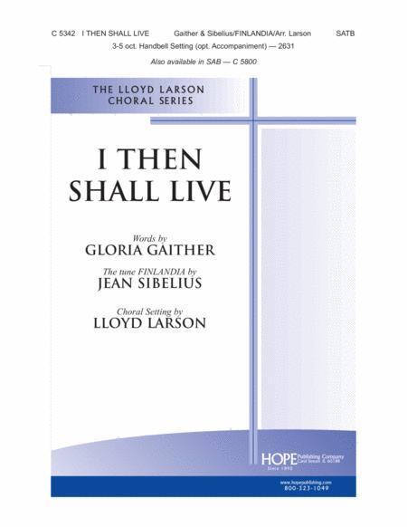 I Then Shall Live
