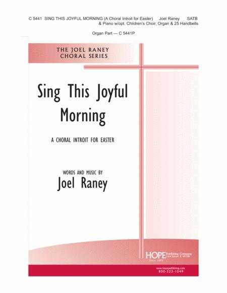 Sing This Joyful Morning (A Choral Introit for Easter)