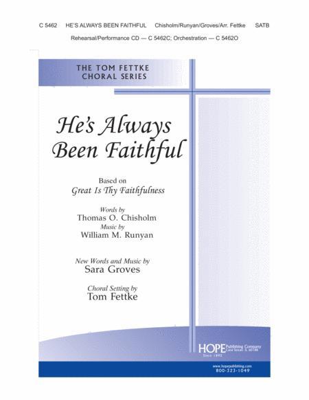 He's Always Been Faithful