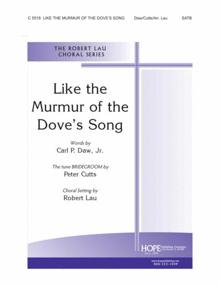 Like the Murmur of the Dove's Song