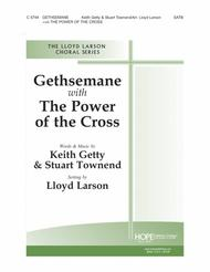 Gethsemane With the Power of the Cross
