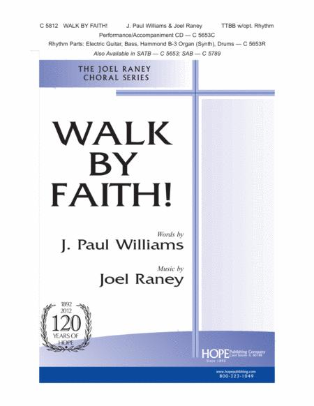Walk By Faith!