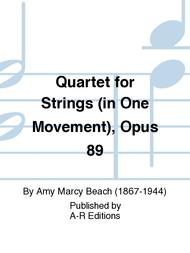 Quartet for Strings (in One Movement), Opus 89