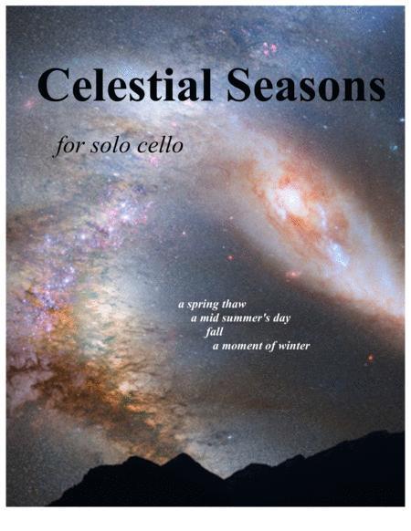 Celestial Seasons for solo cello
