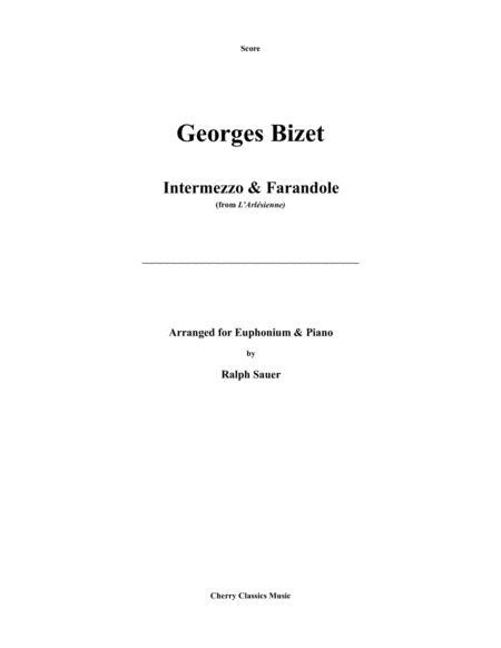 Bizet - Intermezzo & Farandole for Euphonium & Piano arranged by Ralph Sauer