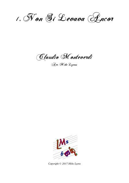 Monteverdi Second Book of Madrigals - No 1 Non Si Levava Ancor