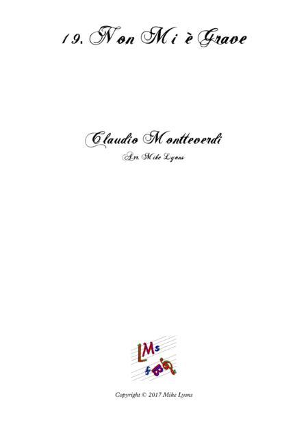 Monteverdi Second Book of Madrigals - No 19 Non mi e grave
