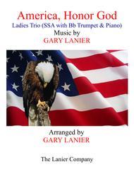 AMERICA, HONOR GOD (Ladies Trio - SSA with Bb Trumpet & Piano)