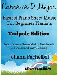 Canon in D Major Easiest Piano Sheet Music Tadpole Edition