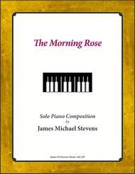 The Morning Rose - Beautiful Piano