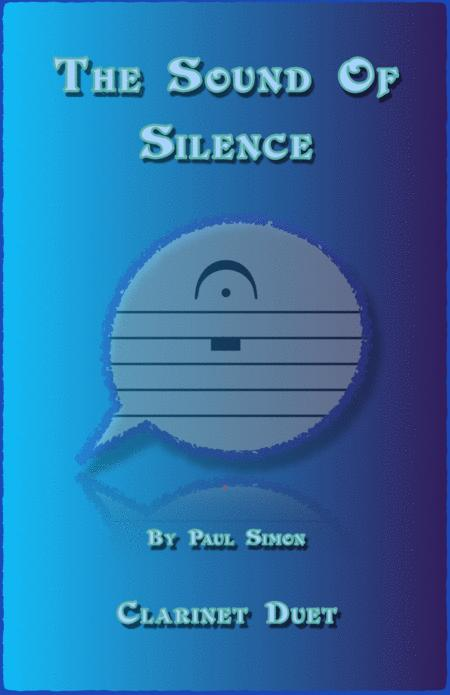 The Sound Of Silence, Duet for Two Clarinets