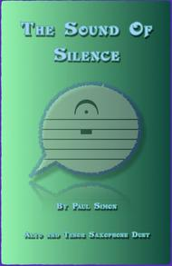 The Sound Of Silence, Duet for Alto and Tenor Saxophone